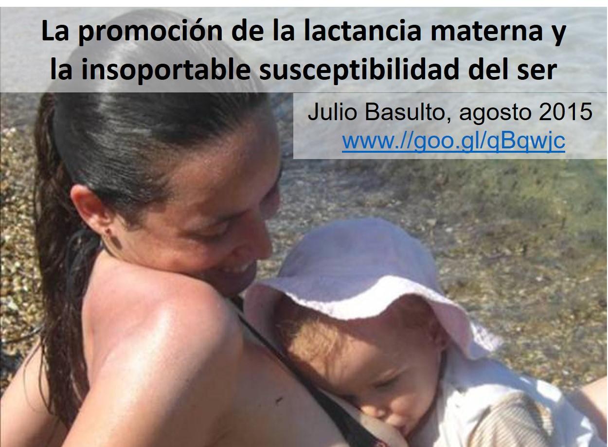 La promoción de la lactancia materna y la insoportable susceptibilidad del ser