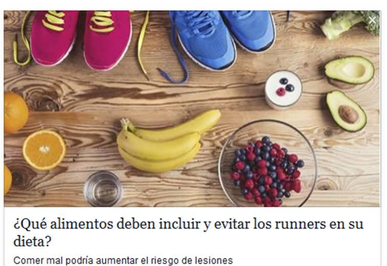 ¿Qué alimentos deben incluir y evitar los runners en su dieta? (entrevista en Ser Saludable)