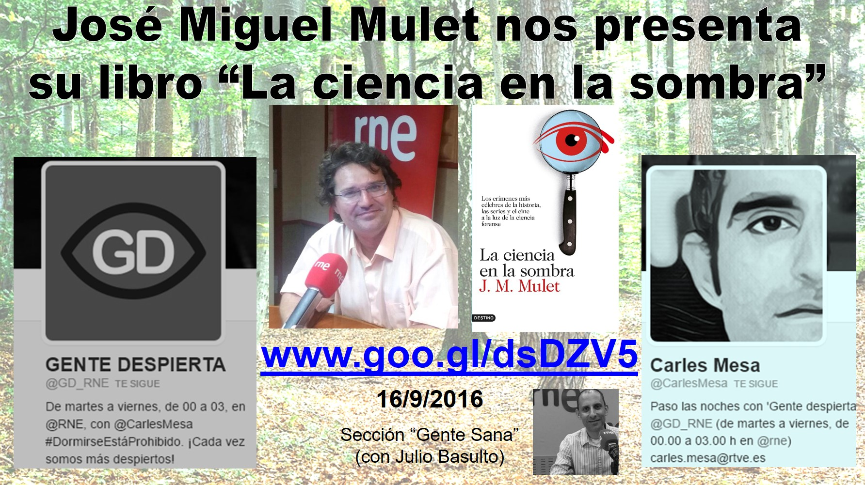 """José Miguel Mulet nos presenta su libro """"La ciencia en la sombra"""" (#GenteSana-#GenteDespierta-RNE, 16/9/2016)"""