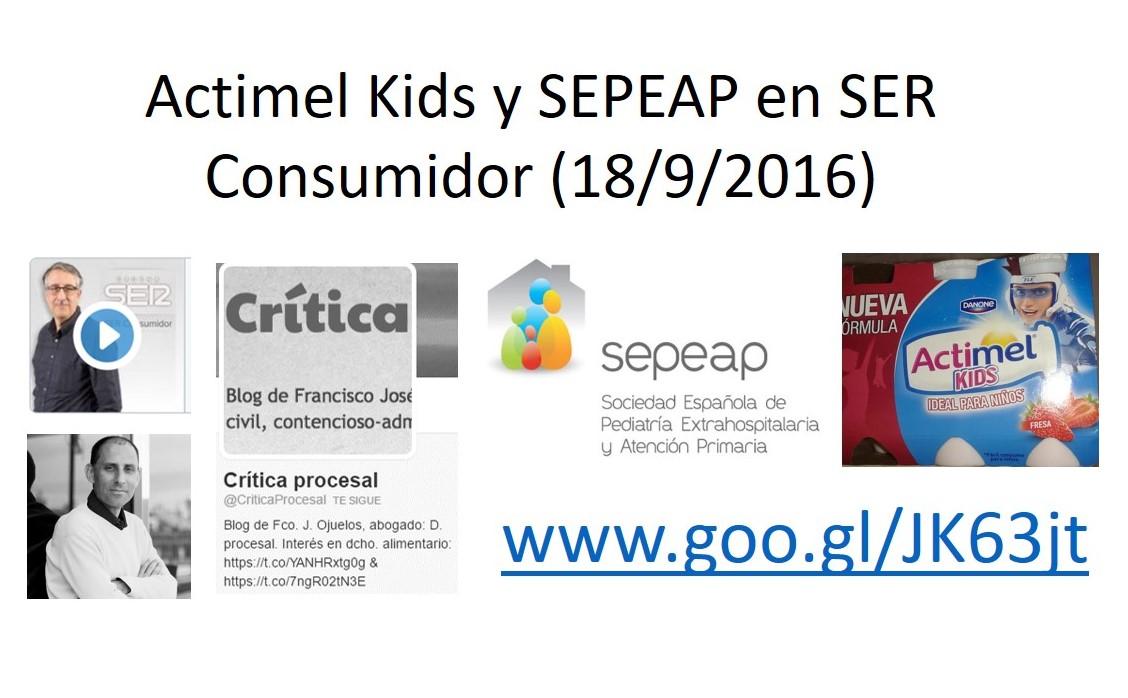 Entrevista junto al abogado Francisco Ojuelos sobre el sello de SEPEAP en Actimel Kids, en SER Consumidor (18/9/2016)