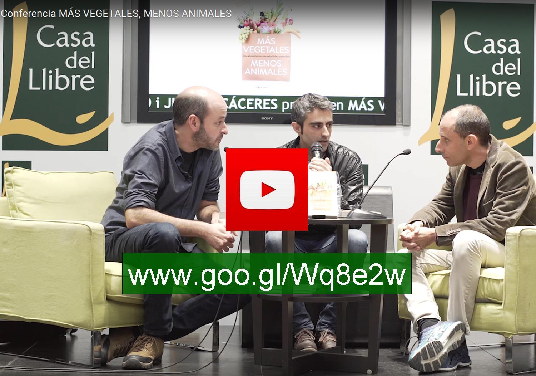 """Vídeo: presentación de """"Más vegetales, menos animales"""" en Casa del Libro"""