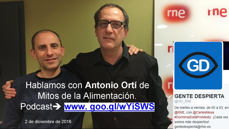 """Mitos de la alimentación. Con Antonio Ortí en """"Gente Sana"""" (podcast)"""