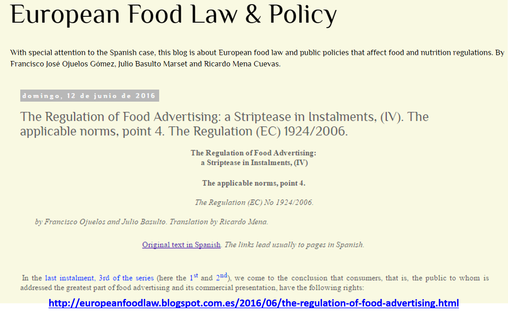 The Regulation of Food Advertising: a Striptease in Instalments, (IV). The applicable norms, point 4. The Regulation (EC) 1924/2006.