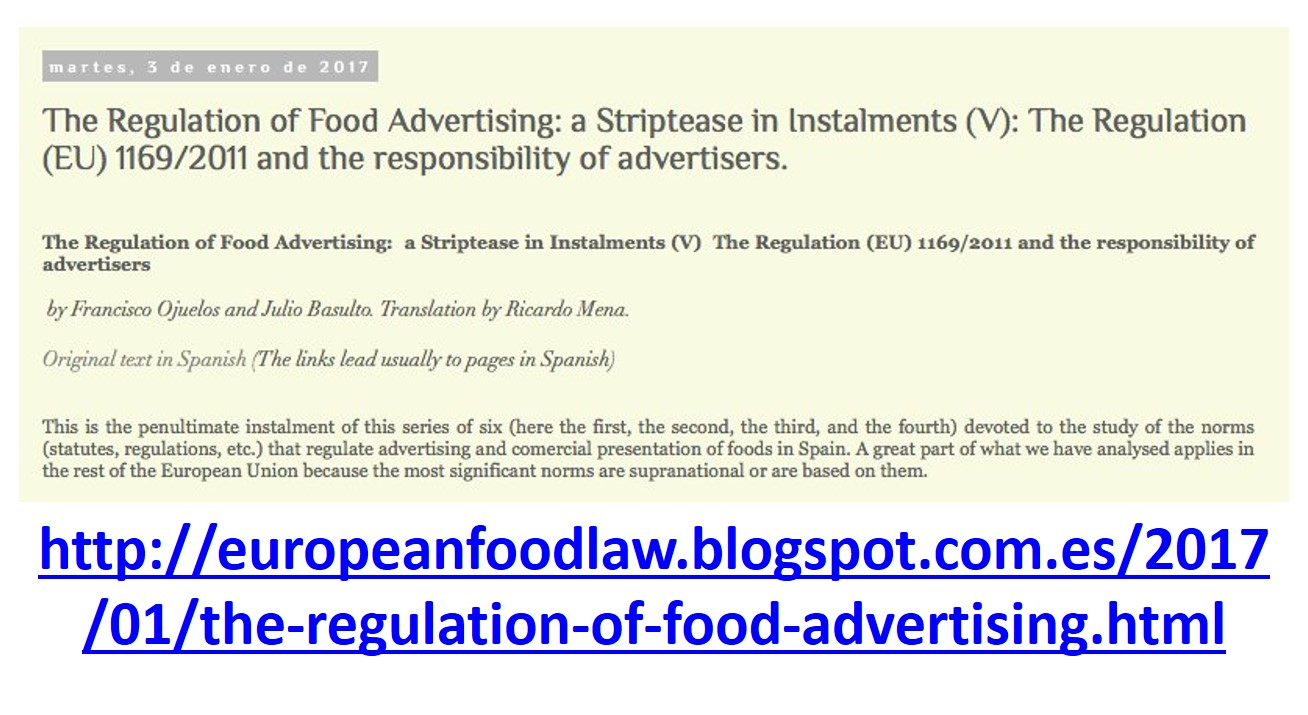 The Regulation of Food Advertising: a Striptease in Instalments (V): The Regulation (EU) 1169/2011 and the responsibility of advertisers