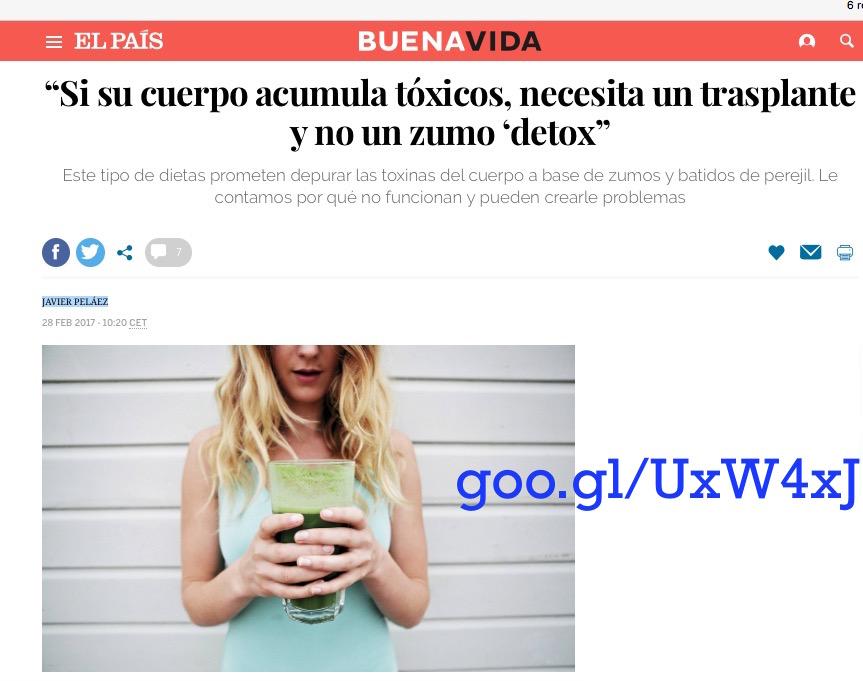 """""""Si su cuerpo acumula tóxicos, necesita un trasplante y no un zumo """"detox"""" (Entrevista en El País)"""