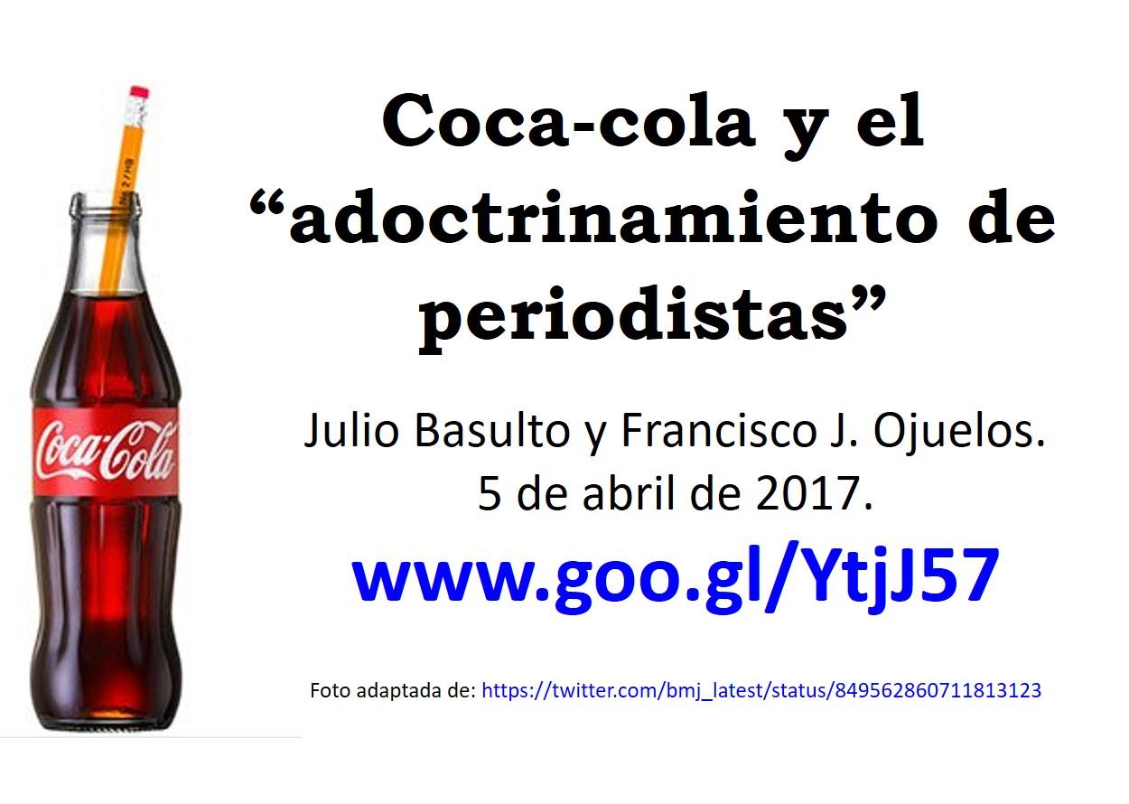 """Coca-cola y el """"adoctrinamiento de periodistas""""."""
