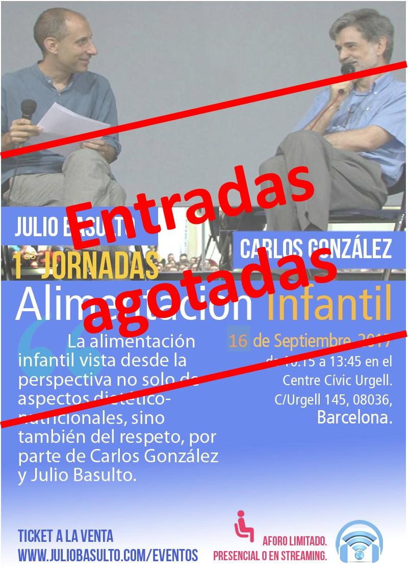 Agotadas las entradas (presenciales y online) de la I Jornada de alimentación infantil, con Carlos González y Julio Basulto