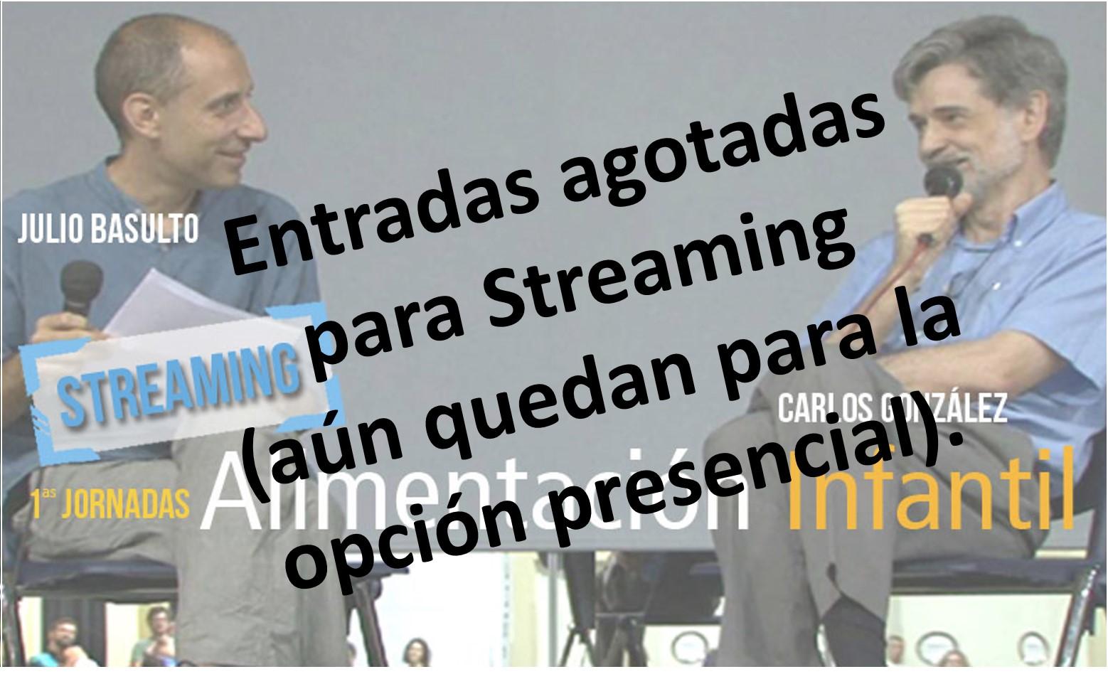 Agotadas las entradas del formato online (en streaming) de la I Jornada de alimentación infantil, con Carlos González y Julio Basulto