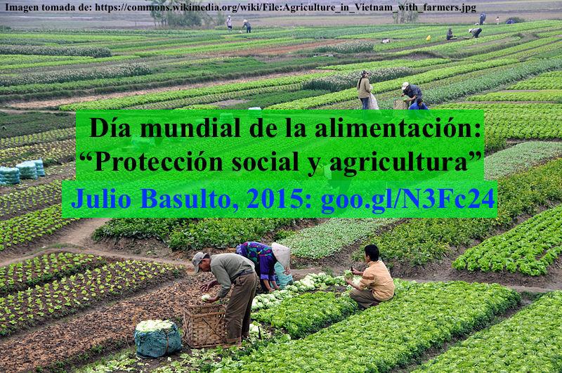"""Día mundial de la alimentación 2015: """"Protección social y agricultura"""""""