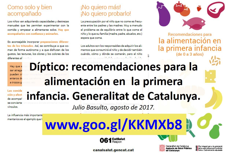 Díptico: recomendaciones para la alimentación en  la primera infancia. Generalitat de Catalunya.