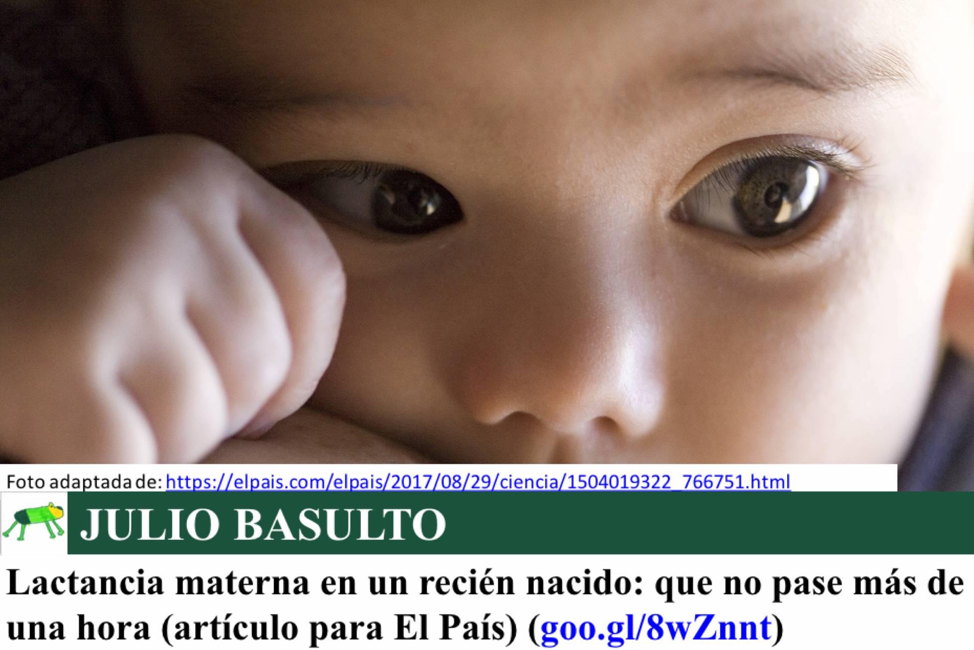 Lactancia materna en un recién nacido: que no pase más de una hora (artículo para El País)