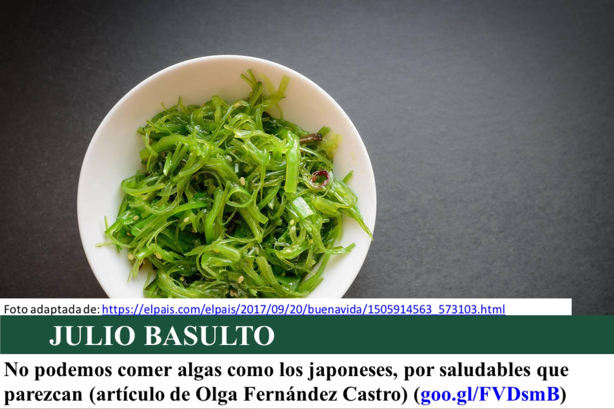 No podemos comer algas como los japoneses, por saludables que parezcan (artículo de Olga Fernández Castro)