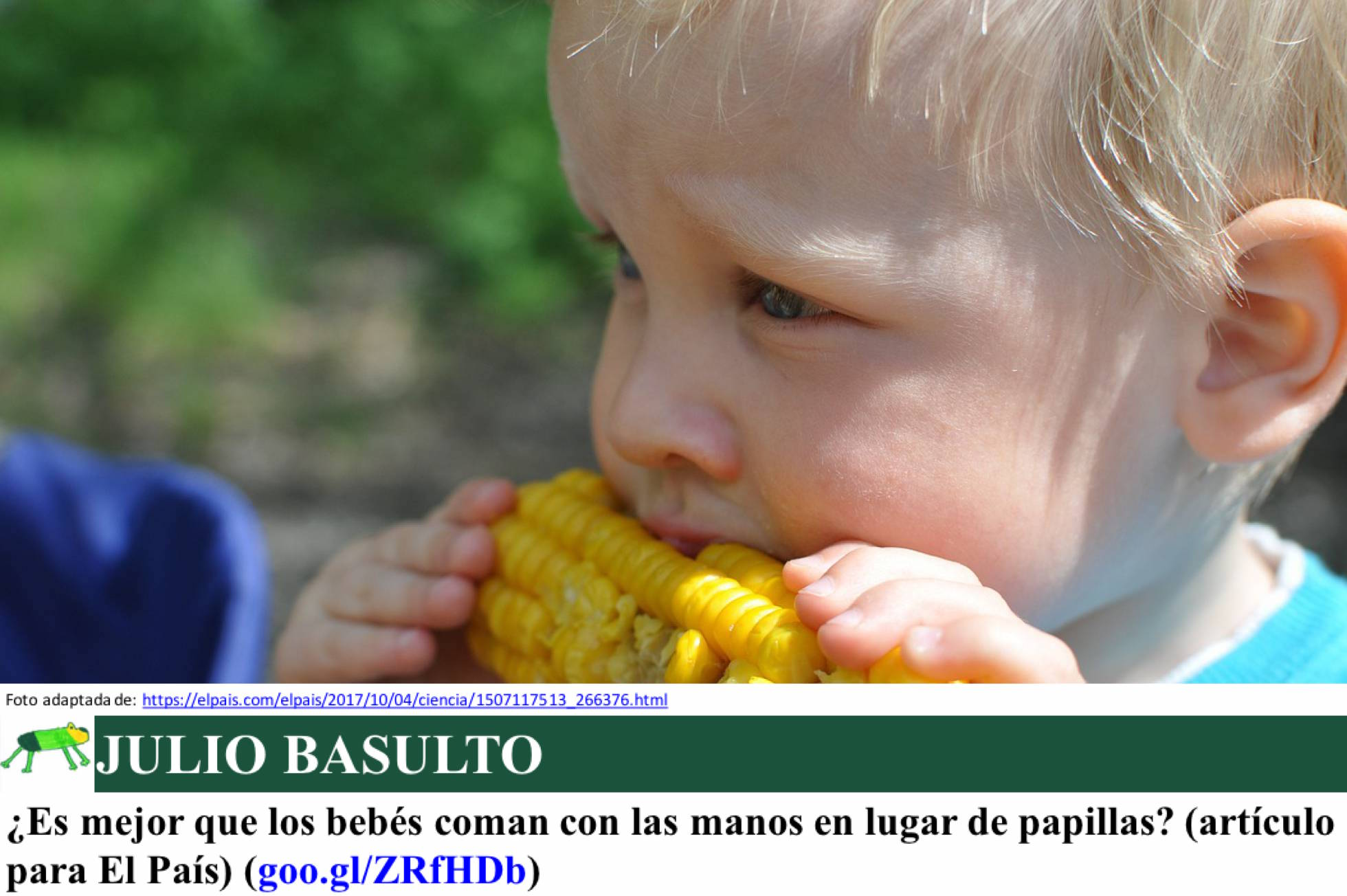¿Es mejor que los bebés coman con las manos en lugar de papillas? (artículo para El País)