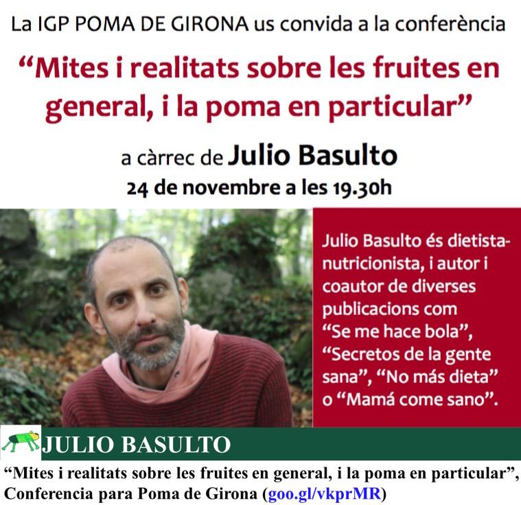 """""""Mites i realitats sobre les fruites en general, i la poma en particular"""", Conferencia para Poma de Girona"""