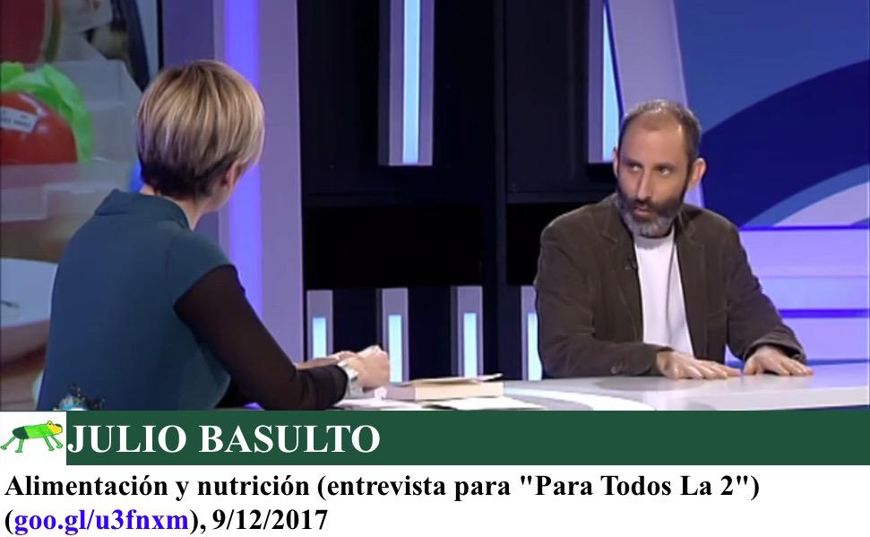 """Alimentación y nutrición (entrevista para """"Para Todos La 2"""")"""