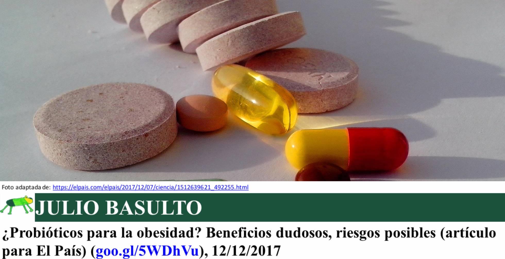 ¿Probióticos para la obesidad? Beneficios dudosos, riesgos posibles (artículo para El País)