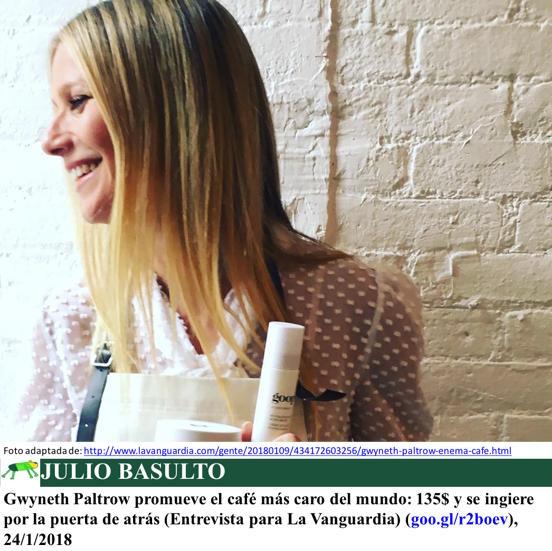 Gwyneth Paltrow promueve el café más caro del mundo: 135$ y se ingiere por la puerta de atrás (Entrevista para La Vanguardia)