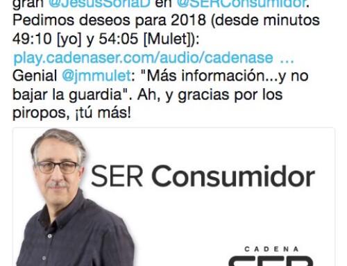 Deseos para 2018, entrevista para SER Consumidor