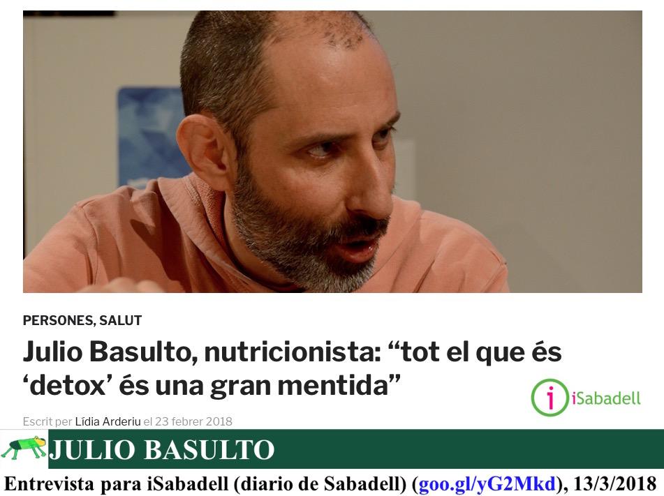 """""""Tot el que és 'detox' és una gran mentida"""", Entrevista para iSabadell"""