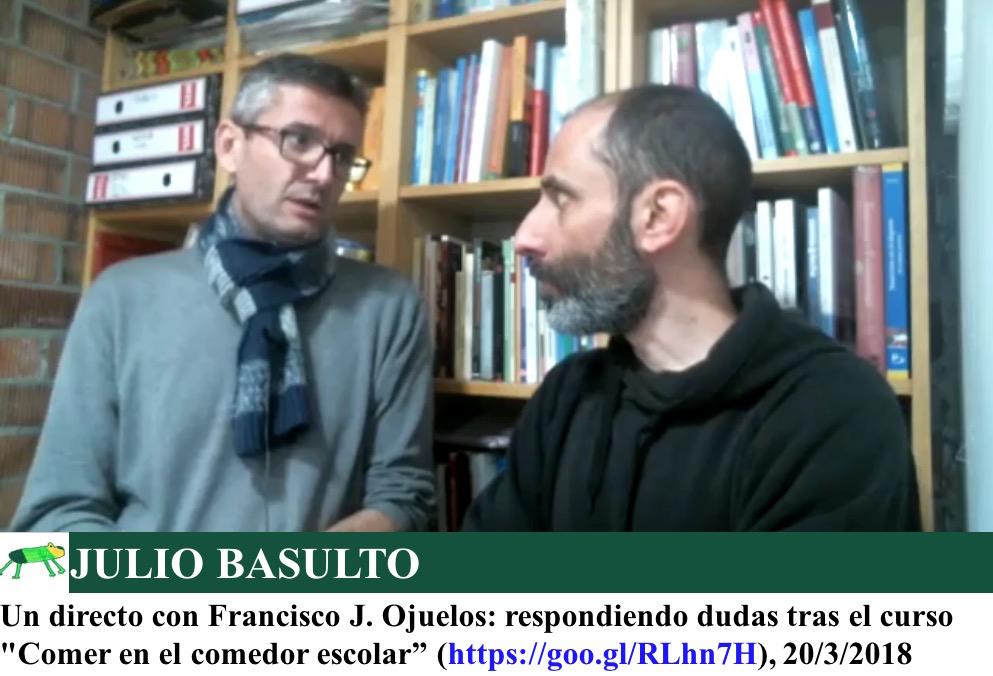 """Un directo con Francisco J. Ojuelos: respondiendo dudas tras el curso """"Comer en el comedor escolar"""""""