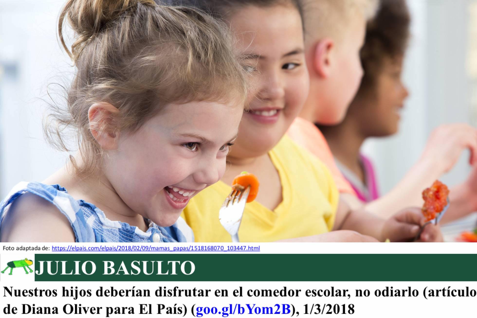 Nuestros hijos deberían disfrutar en el comedor escolar, no odiarlo (artículo de Diana Oliver para El País)