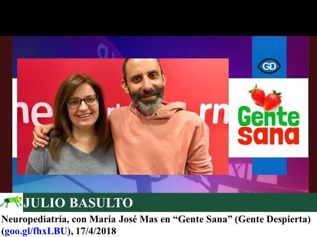 """Neuropediatría, con María José Mas en """"Gente Sana"""" (Gente Despierta)"""