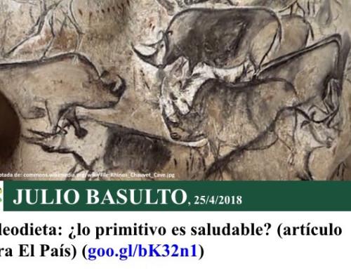 Paleodieta: ¿lo primitivo es saludable? (artículo para El País)