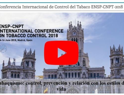 Tabaquismo: control, prevención y relación con los estilos de vida (Congreso Internacional de Prevención y Control del Tabaquismo ENSP-CNPT 2018)